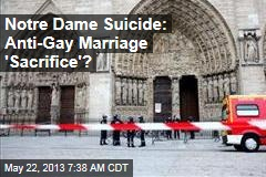 Notre Dame Suicide Hailed as 'Political Act'