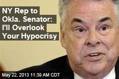 NY Rep to Okla. Senator: I'll Overlook Your Hypocrisy