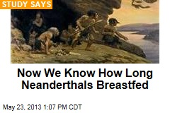 Now We Know How Long Neanderthals Breastfed