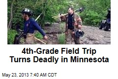 4th-Grade Field Trip Turns Deadly in Minnesota