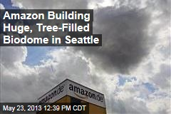 Amazon Building Huge, Tree-Filled Biodome in Seattle