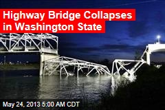 Highway Bridge Collapses in Washington State