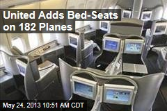 United Adds Bed-Seats On 182 Planes