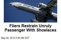 Fliers Restrain Unruly Passenger With Shoelaces