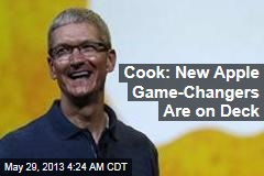 Apple Boss: More Game-Changers Ahead