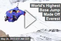 World's Highest Base Jump Made Off Everest