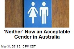 'Neither' Now an Acceptable Gender in Australia