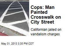 Cops: Man Painted Crosswalk on City Street