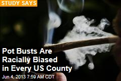 Pot Busts Racially Biased in 'Every County in the US'