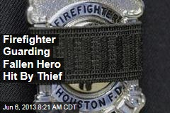Firefighter Guarding Fallen Hero Hit By Thief