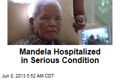 Mandela Hospitalized in Serious Condition