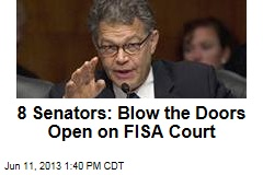 8 Senators: Blow the Doors Open on FISA Court
