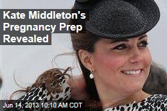 Kate Middleton's Pregnancy Prep Revealed
