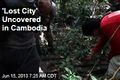 1.2K-Year-Old City Uncovered in Cambodia Jungle