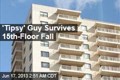 'Tipsy' Guy Survives 15-Floor Fall