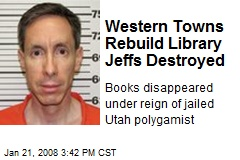 Western Towns Rebuild Library Jeffs Destroyed