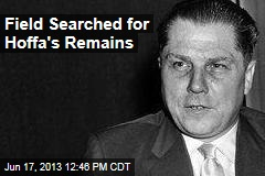 Field Searched for Hoffa's Remains