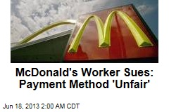 McD's Worker's Choice: Use Debit Card or No Pay