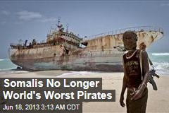 Somalis No Longer World's Chief Pirates