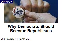 Why Democrats Should Become Republicans