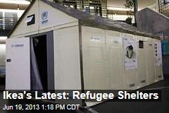Ikea's Latest: Refugee Shelters