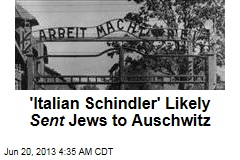 'Italian Schindler' May Have Actually Been Nazi Backer