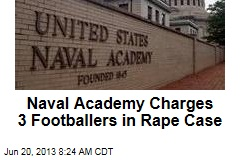 Naval Academy Charges 3 Footballers in Rape Case