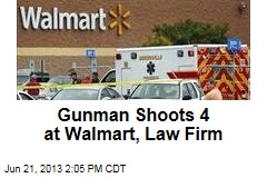 Gunman Shoots 4 at Walmart, Law Firm