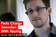 Feds Charge Snowden With Spying