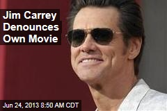 Jim Carrey Denounces Own Movie