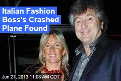 Italian Fashion Boss' Crashed Plane Found