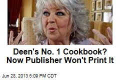 Deen's No. 1 Cookbook? Now Publisher Won't Print It