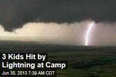 3 Kids Hit By Lightning at Camp