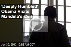 'Deeply Humbled' Obama Visits Mandela's Cell