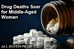 Drug Deaths Soar for Middle-Aged Women