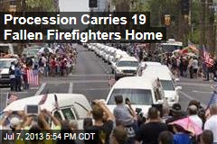 Procession Carries 19 Fallen Firefighters Home
