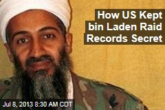 How US Kept bin Laden Raid Records Secret