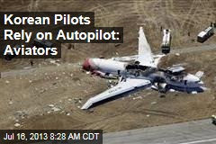 Korean Pilots Rely on Autopilot: Aviators