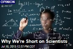 Why We're Short on Scientists
