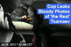 Mass. Cop Unveils Bloody Photos of 'the Real' Tsarnaev