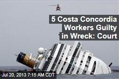 5 Costa Concordia Workers Guilty in Wreck: Court
