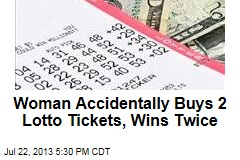 Woman Accidentally Buys Two Lotto Tickets, Wins Twice