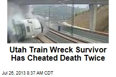 Utah Train Wreck Survivor Has Cheated Death Twice
