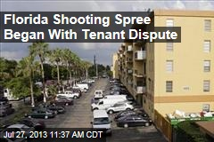 Florida Shooting Spree Began With Tenant Dispute