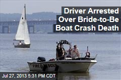 Driver Arrested Over Bride-to-Be Boat Crash Death