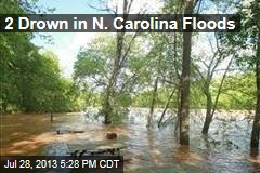 2 Drown in N. Carolina Floods