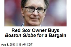 Red Sox Owner Buys Boston Globe for a Bargain
