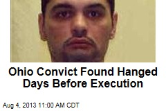 Ohio Convict Found Hanged Days Before Execution