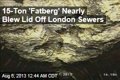 15-Ton 'Fatberg' Nearly Caused Sewage Explosion