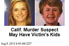 Calif. Murder Suspect May Have Victim's Kids